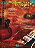 Sid Jacobs Modern Jazz Concepts For Guitar Gtr (Musicians Institute: Master Class)