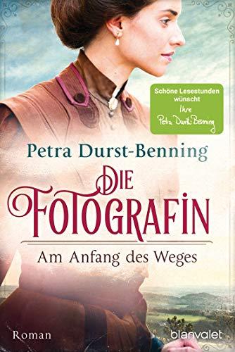 Die Fotografin - Am Anfang des Weges: Roman (Fotografinnen-Saga 1)