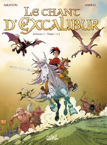 Le Chant d'Excalibur - Intégrale T01 à T03