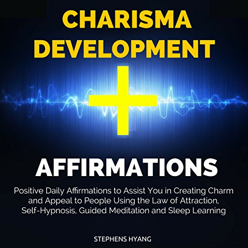 Charisma Development Affirmations audiobook cover art
