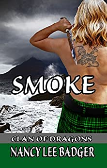 Smoke (Clan of Dragons Book 2) by [Nancy Lee Badger]