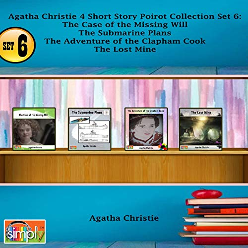 Agatha Christie 4 Short Story Poirot Collection, Set 6     The Case of the Missing Will, The Submarine Plans, The Adventure of the Clapham Cook, The Lost Mine              By:                                                                                                                                 Agatha Christie                               Narrated by:                                                                                                                                 Deaver Brown                      Length: 2 hrs and 1 min     Not rated yet     Overall 0.0