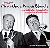 Pierre DAC et Francis Blanche 12 Sketches inoxydables