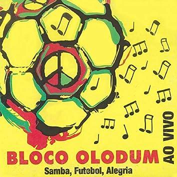 Bloco Olodum: Samba, Futebol, Alegria (Ao Vivo)