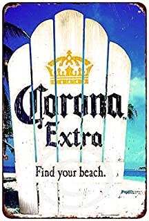 Corona extra find your beach Vintage look Reproduction metal Sign 8 x 12