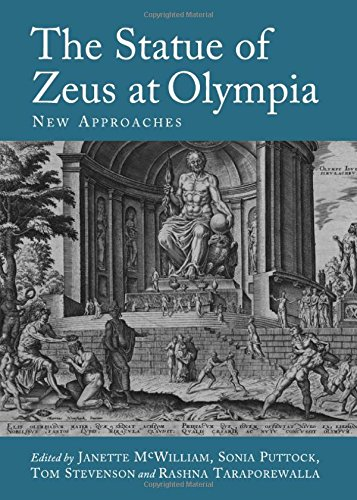 The Statue of Zeus at Olympia: New Approaches