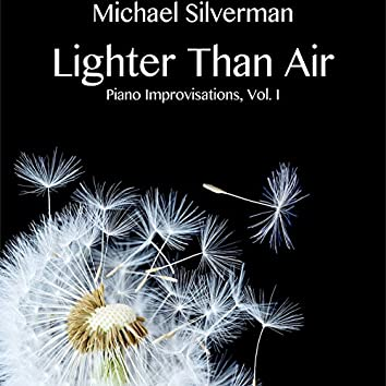 Lighter Than Air: Piano Improvisations, Vol. 1