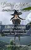 Aventuras en Lençois: Libro-Juego ¡donde TÚ decides lo que hacen los personajes! (Cathy Merlin)