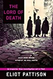 The Lord of Death: An Inspector Shan Investigation set in Tibet (Inspector Shan Tao Yun, Band 6) - Eliot Pattison