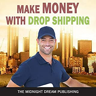 Drop Shipping: Make Money with Drop Shipping cover art
