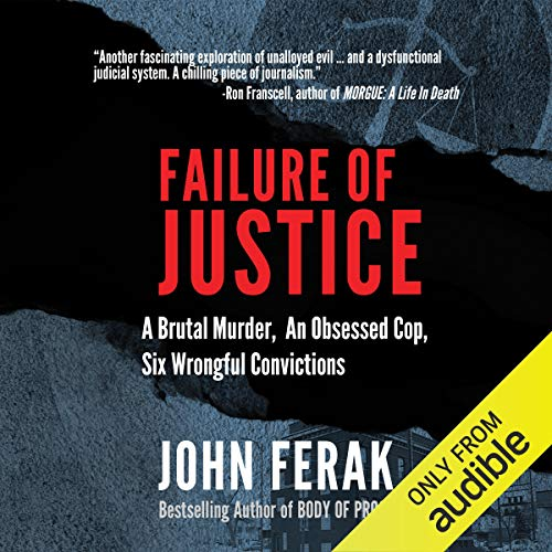 Failure of Justice Audiobook By John Ferak cover art