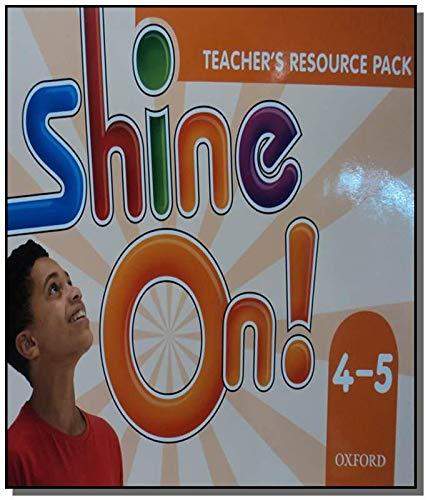 Shine On. 4-5 - Teacher´s Resource Pack
