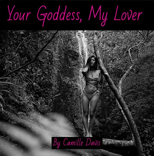 Your Goddess, My Lover (English Edition)