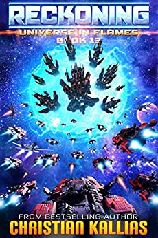 Reckoning: Season 2 (Dark Legacy Ep. 3) (Universe in Flames Book 13) by [Christian Kallias]