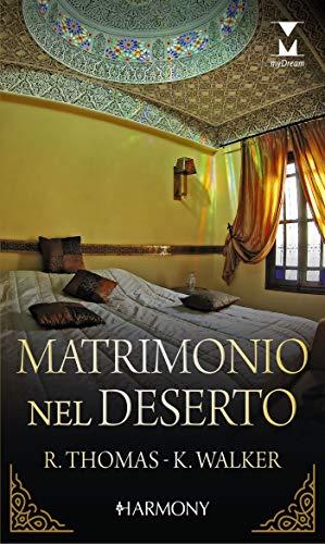 Matrimonio nel deserto: Harmony My Dream