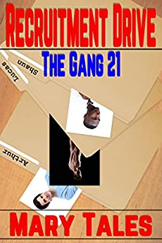 Recruitment Drive (The Gang Book 21) by [Mary Tales]