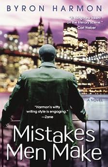 Mistakes Men Make by [Byron Harmon]