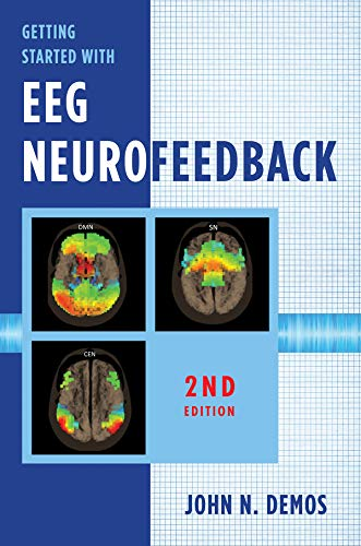 Getting Started with EEG Neurofeedback (Second Edition) (English Edition)