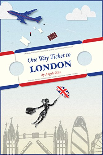 One Way Ticket to London (English Edition)