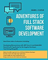 Adventures Of Full Stack Software Development