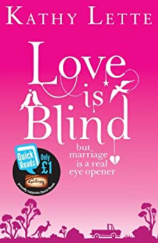 Love Is Blind (Quick Reads) by [Kathy Lette]