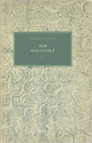 Der Hagestolz - Erzählung - Adalbert Stifter.