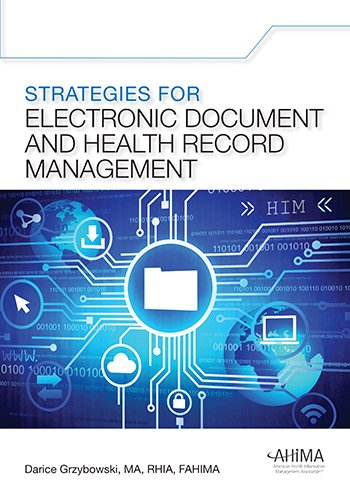 Compare Textbook Prices for Strategies for Electronic Document and Health Record Management 1 Edition ISBN 9781584261995 by Darice Grzybowski
