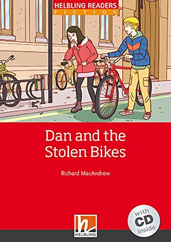 Dan and the Stolen Bikes, mit Audio-CD: Helbling Readers Fiction, Level 1 (A1)