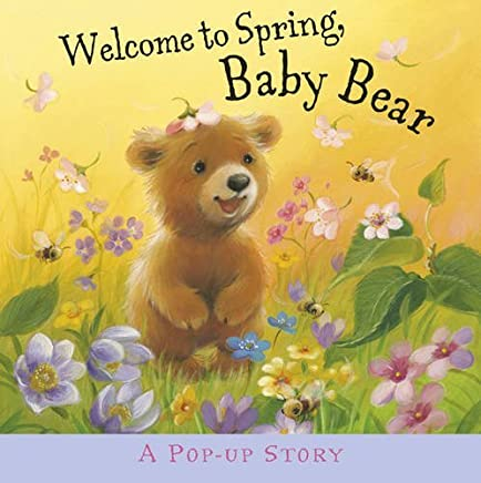 Welcome to Spring, Baby Bear by Liza Miller (2014-03-01)