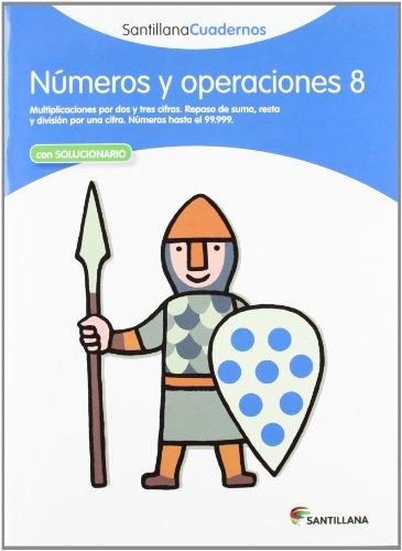 NÚMEROS Y OPERACIONES 8 SANTILLANA CUADERNOS - 9788468012346