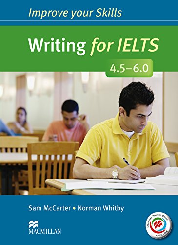 Improve Your Writing Skills for Ielts 45 (Improve Your Skills)