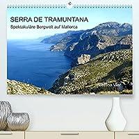 Serra de Tramuntana - Spektakulaere Bergwelt auf Mallorca (Premium, hochwertiger DIN A2 Wandkalender 2022, Kunstdruck in Hochglanz): Wandern im hohen Gebirge von Mallorca. (Monatskalender, 14 Seiten )