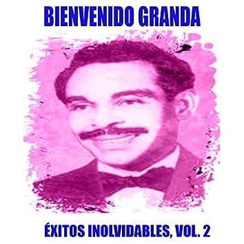 Bienvenido Granda - Éxitos Inolvidables, Vol. 2