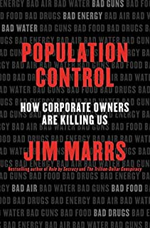 Best Population Control: How Corporate Owners Are Killing Us Review