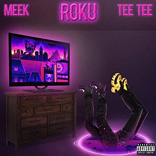 Meek feat. Tee Tee