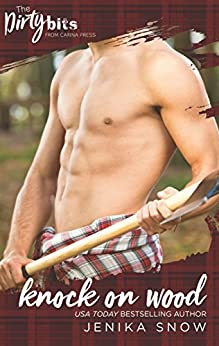 Knock on Wood: A Friends to Lovers Romance (The Ash Brothers Book 2) by [Jenika Snow]