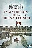 La maldición de la reina Leonor (Novela histórica)