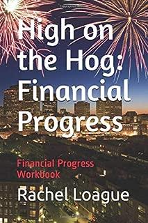 High on the Hog: Financial Progress