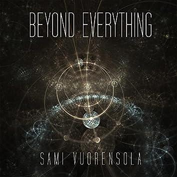 Beyond Everything