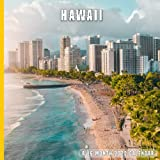 Hawaii Calendar 2022: 16 Month Calendar With Many Colorful Photos - Runs from September 2021 Through December 2022 . Size 8.5 x 8.5 Inches.