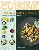 MON COURS DE CUISINE - LES BASIQUES INDIENS