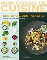 MON COURS DE CUISINE - LES BASIQUES INDIENS de Jody Vassallo