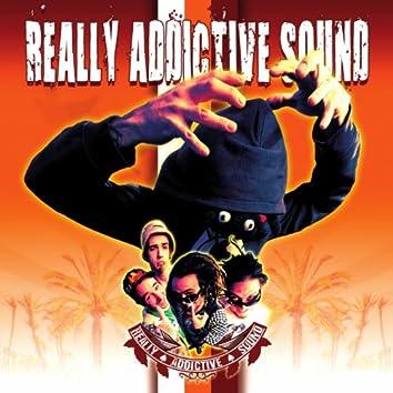 Really Addictive Sound