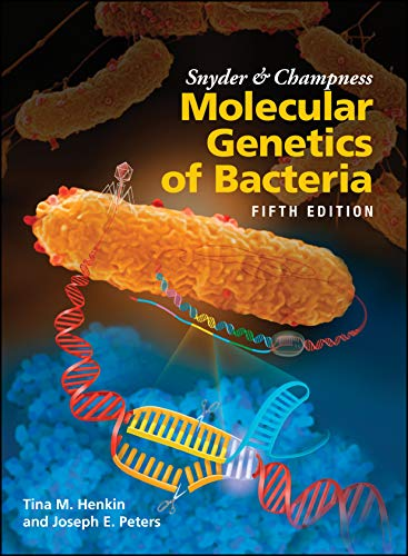 Compare Textbook Prices for Snyder and Champness Molecular Genetics of Bacteria ASM Books 5 Edition ISBN 9781555819750 by Henkin, Tina M.,Peters, Joseph E.