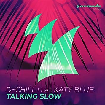 Talking Slow