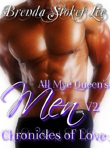 All Mye Queen's Men Chronicles of Love, Volume II by [Brenda Stokes Lee]