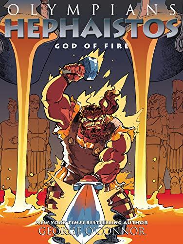 Olympians: Hephaistos: God of Fire (Olympians, 11)