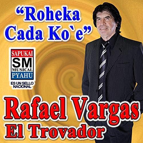 Rafael Vargas El Trovador