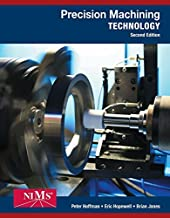 By Peter J. Hoffman Bundle: Precision Machining Technology, 2nd + Workbook and Projects Manual + MindTap Mechanical Engi (2nd Second Edition) [Hardcover]