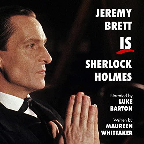 Jeremy Brett Is Sherlock Holmes cover art